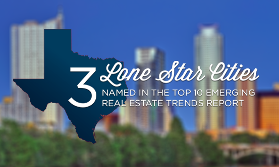 Lone Star Cities Secure Tops in Real Estate Market