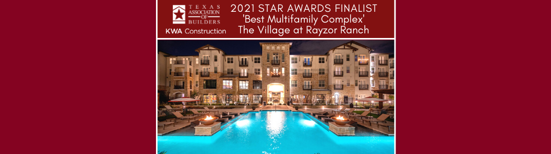 The Village at Rayzor Ranch Honored as a Finalist of the Texas Association of Builders '2021 Star Awards'